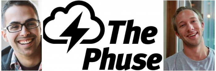 Episode #74: James Costa and Matt Herron of The Phuse